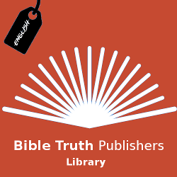 Bible Truth Publishers - Library