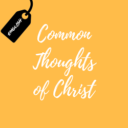 Common Thoughts of Christ