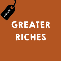 Greater Riches